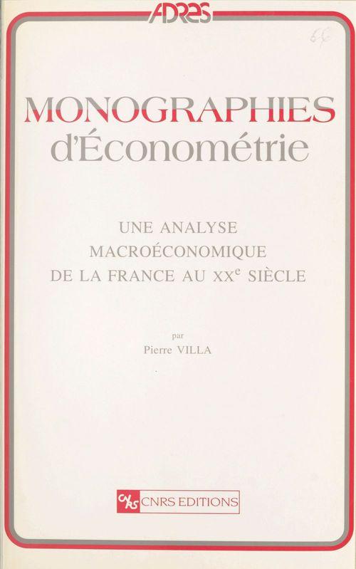Une analyse macroeconomique de la france au xxe siecle