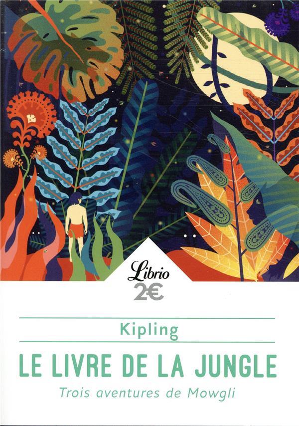 Le livre de la jungle ; trois aventures de Mowgli