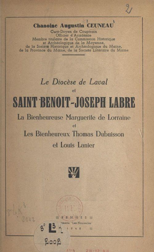 Le diocèse de Laval et saint Benoît-Joseph Labre, la bienheureuse Marguerite de Lorraine et les bienheureux Thomas Dubuisson et Louis Lanier