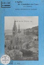 Vente Livre Numérique : L'église de Caudebec-en-Caux  - Henry Decaëns - Bernard Pigoreau