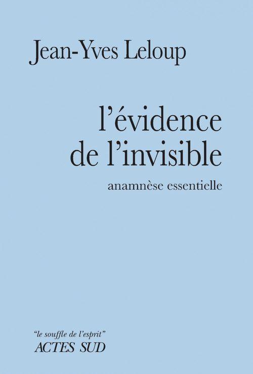 L'évidence de l'invisible