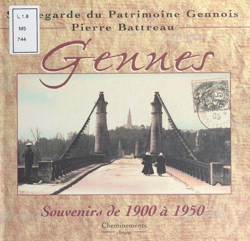 Gennes, souvenirs de 1900 a 1950