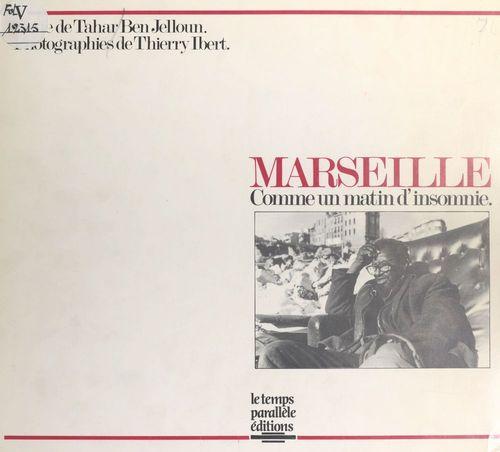 Marseille, comme un matin d'insomnie