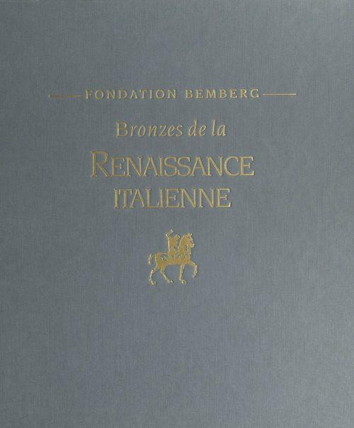 Bronzes de la Renaissance italienne
