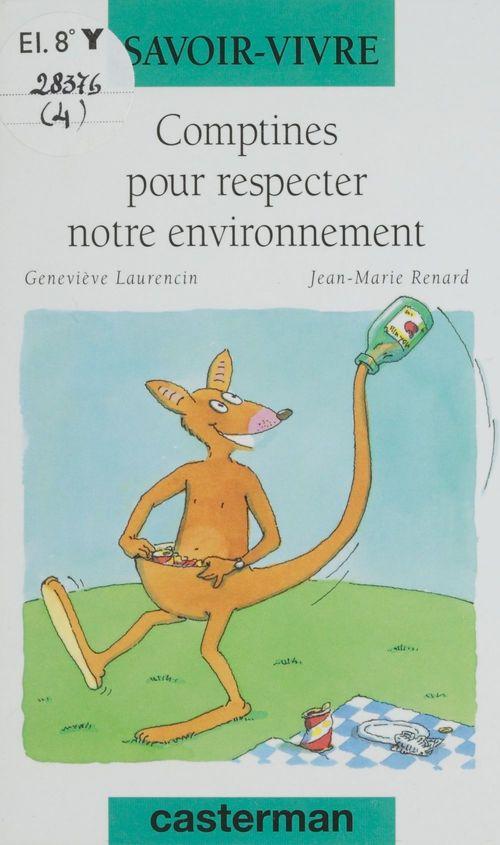 Comptines pour respecter notre environnement