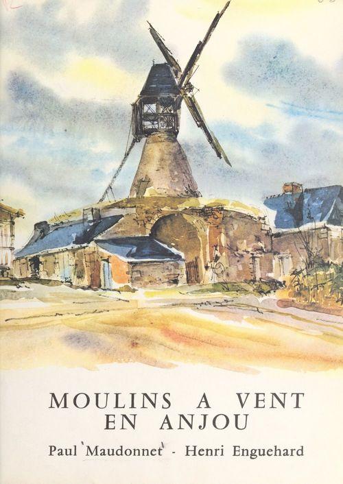 Moulins à vent en Anjou