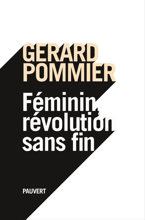 Féminin, révolution sans fin