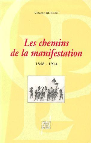 Les chemins de la manifestation (1848-1914)