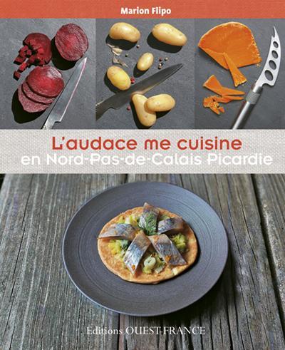 l'audace me cuisine en Nord-Pas-de-Calais Picardie