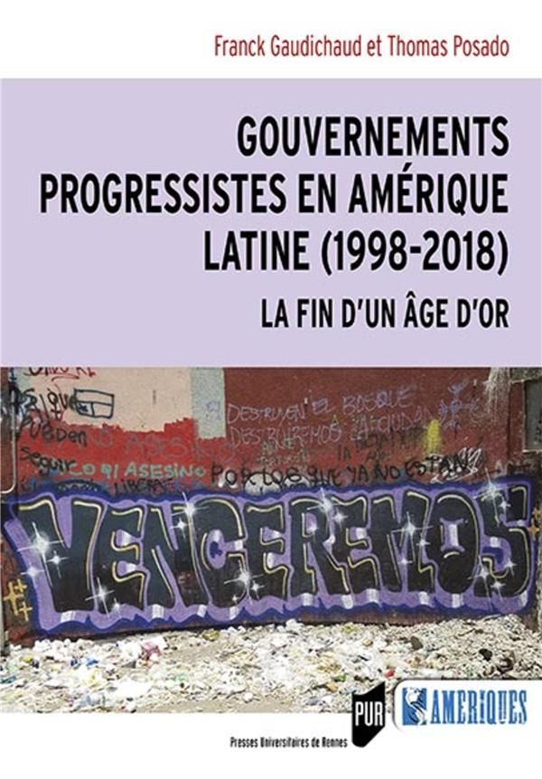 Gouvernements progressistes en amérique latine (1998-2018)