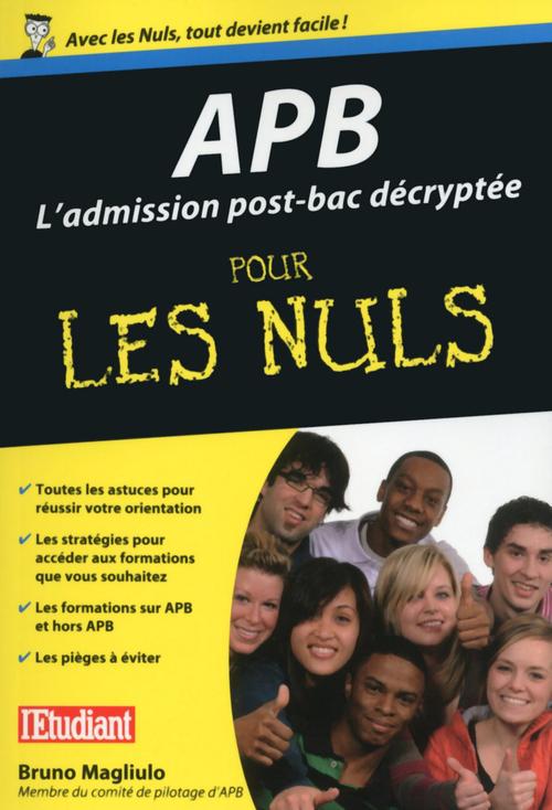 APB ; l'admission post-bac décryptée pour les nuls