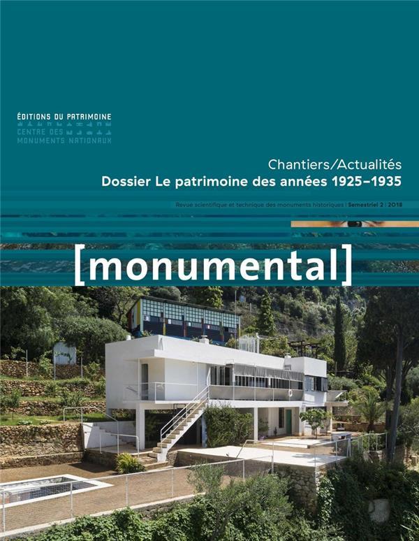 MONUMENTAL n.2018/2 ; le patrimoine des années 1925-1935