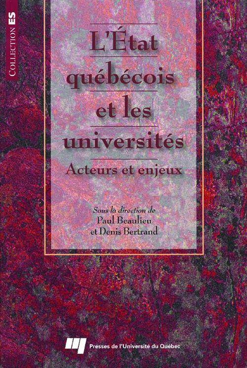 L'Etat québécois et les universités ; acteurs et enjeux