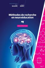 Méthodes de recherche en neuroéducation  - Gregoire Borst - Grégoire Borst - Steve Masson - Steve Masson