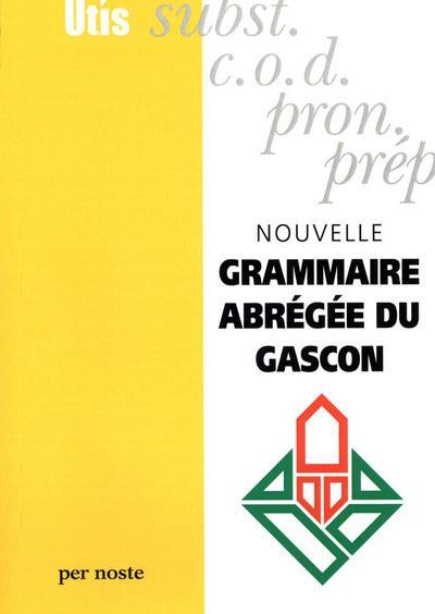 Nouvelle grammaire abrégée du Gascon