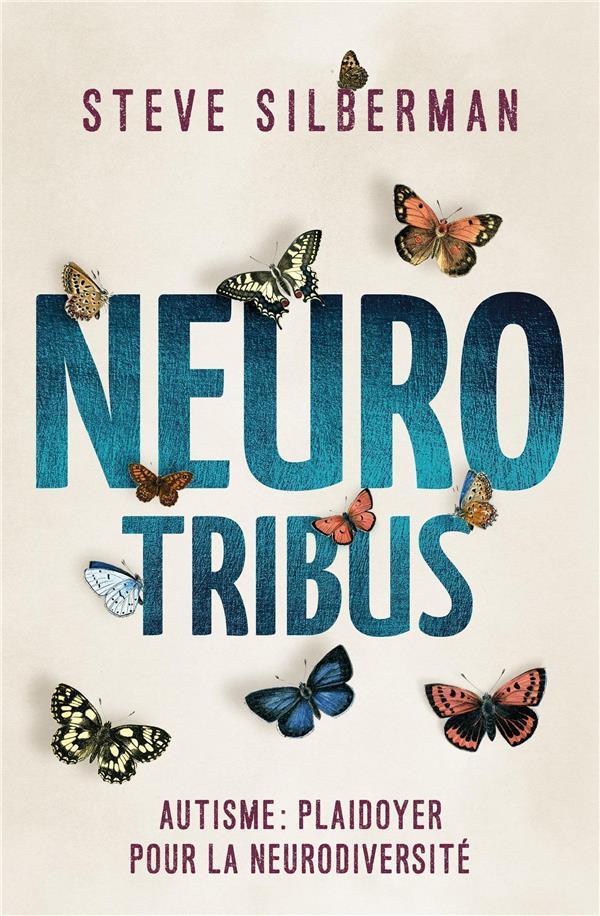 Neurotribus ; autisme : plaidoyer pour la neurodiversité