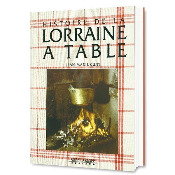 Histoire de la Lorraine à table