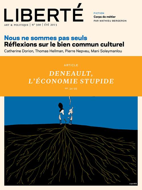 Liberté 300 - article - L'économie stupide