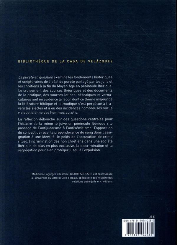 La pureté en question ; exaltation et devoiement d'un idéal entre juifs et chrétiens (couronne d'Aragon 1391-1492)