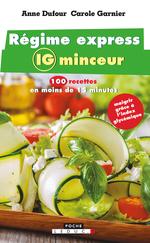 Vente EBooks : Régime express IG minceur  - Anne Dufour - Carole Garnier