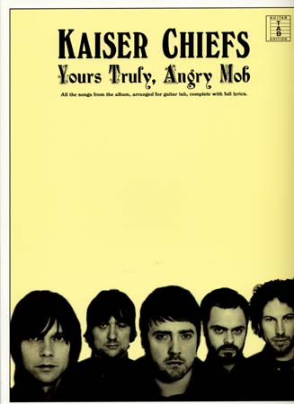 Kaiser chiefs ; yours trufy, angry mob