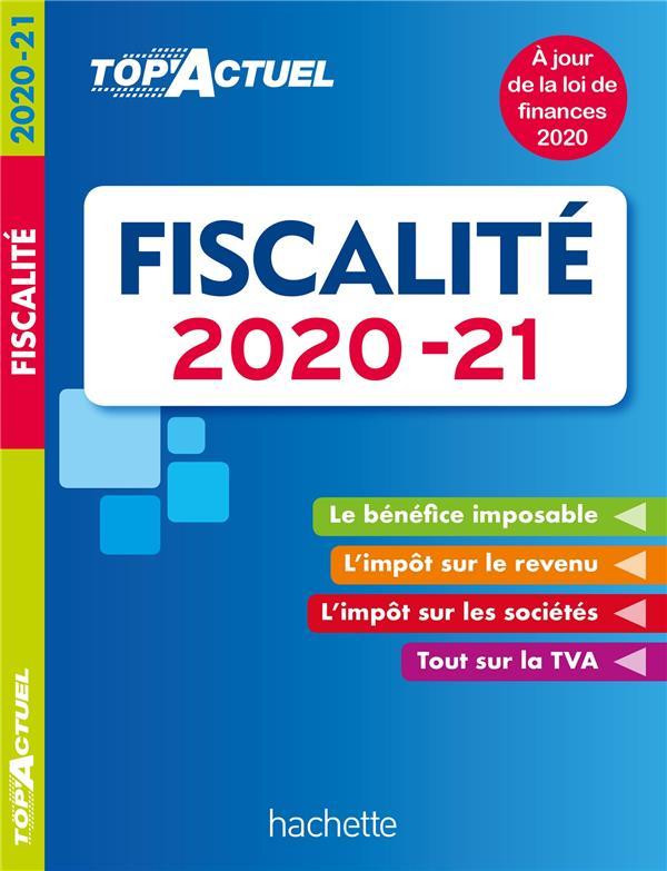 Top'actuel ; fiscalité (édition 2020/2021)