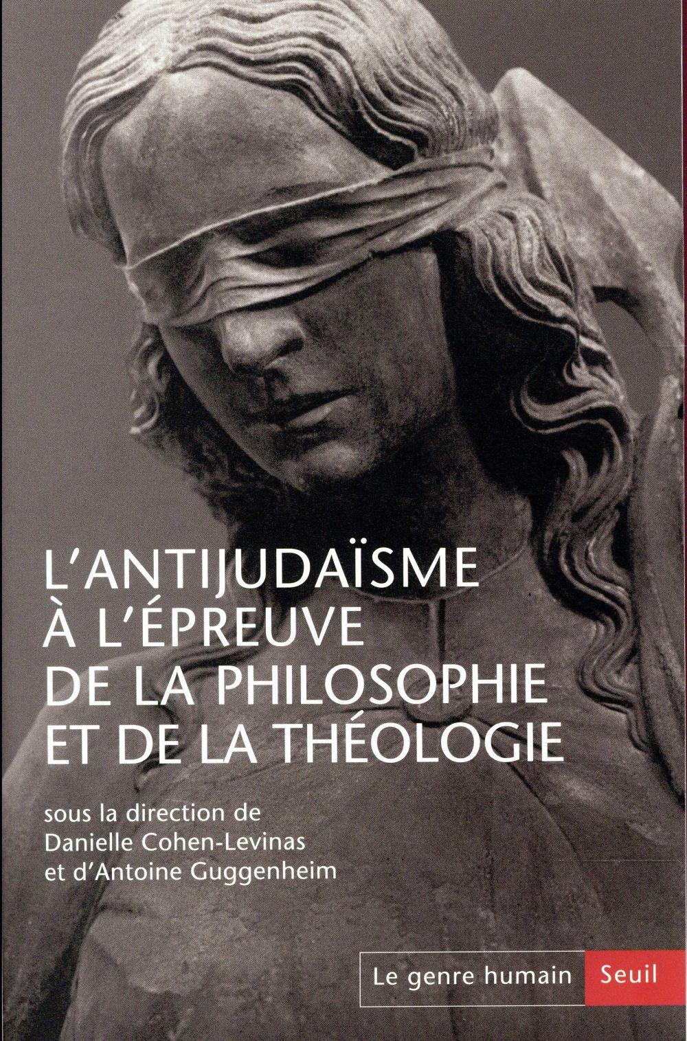 Genre humain t.56/57 ; l'antijudaisme a l'epreuve de la philosophie et de la theologie