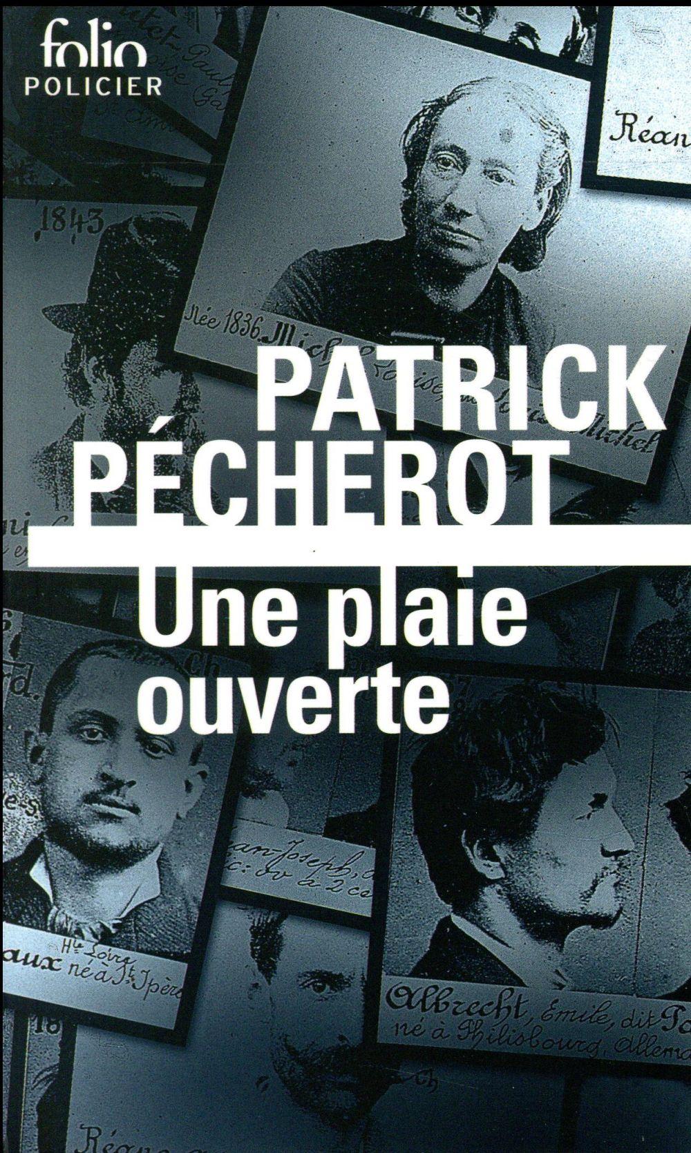 UNE PLAIE OUVERTE Pécherot Patrick