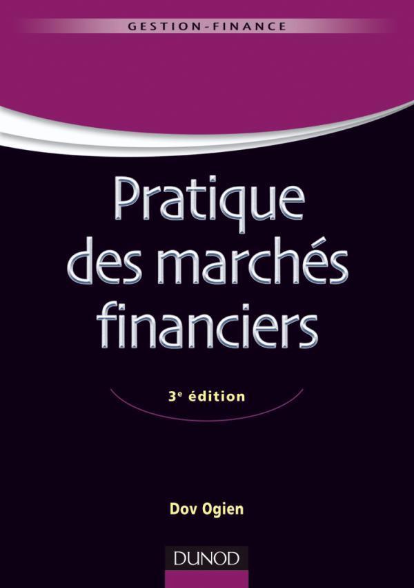 Pratiques Des Marches Financiers (3e Edition)