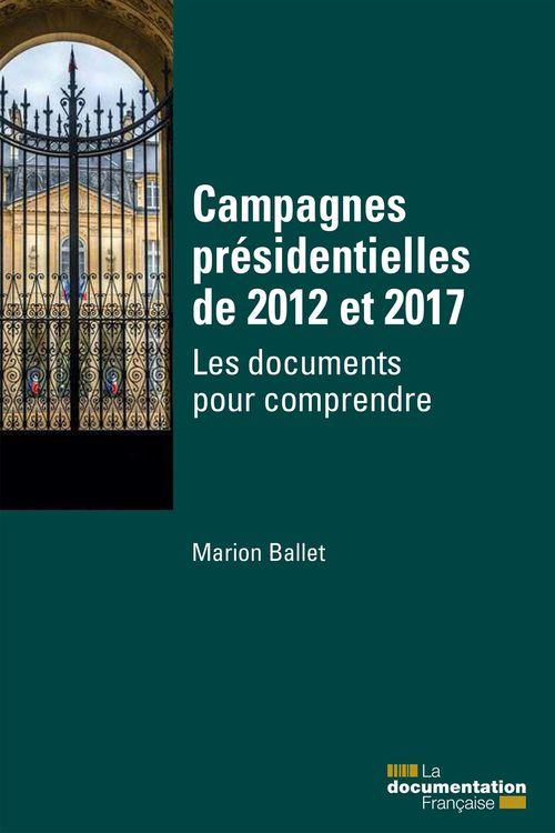 Campagnes présidentielles de 2012 et 2017