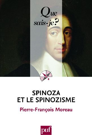 Spinoza Et Le Spinozisme (3e Edition)