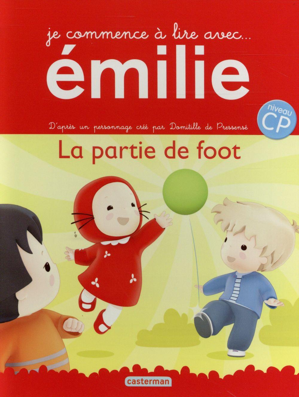 Je commence à lire avec Emilie T.11 ; la partie de foot