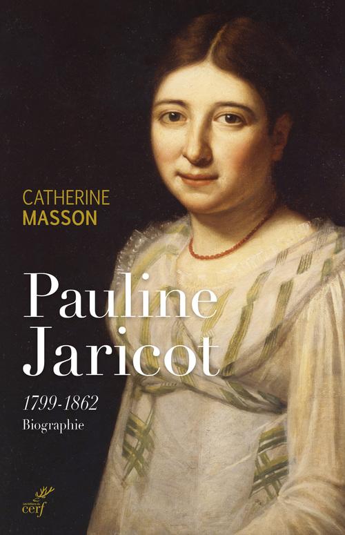 Pauline Jaricot, 1799-1862