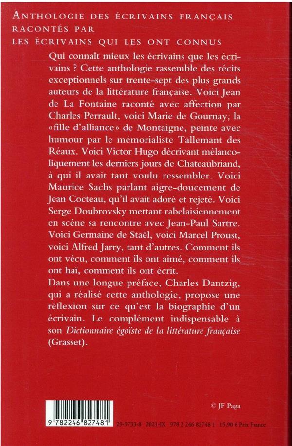 Anthologie des écrivains français racontés par les écrivains qui les ont connus