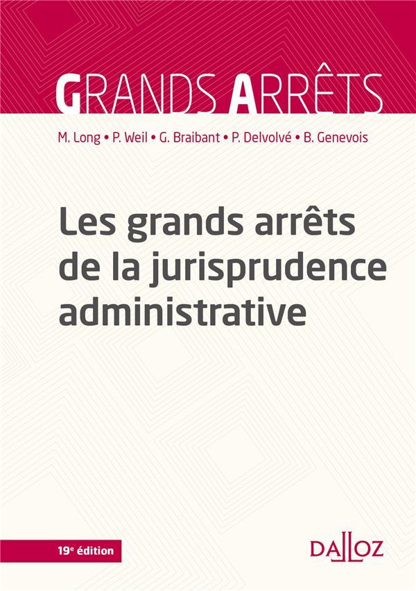 Les grands arrêts de la jurisprudence administrative (19e édition)