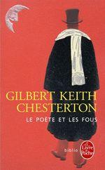 Vente Livre Numérique : Le Poète et les fous  - Gilbert Keith CHESTERTON