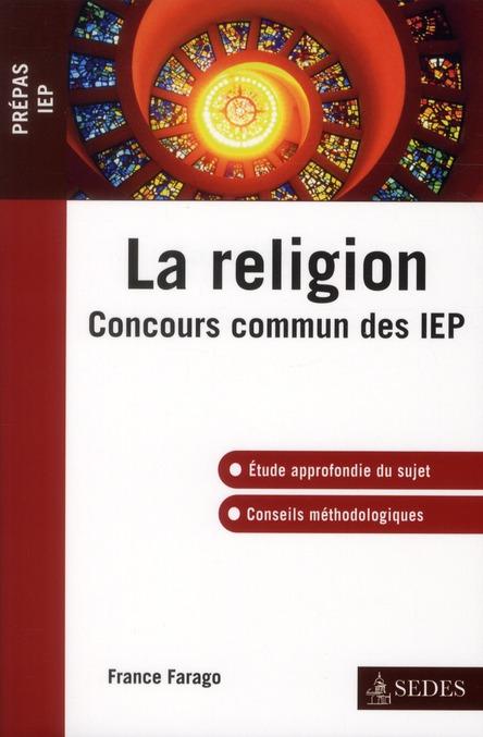 La religion ; concours commun des IEP