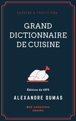 Vente Livre Numérique : Grand Dictionnaire de cuisine  - Alexandre Dumas