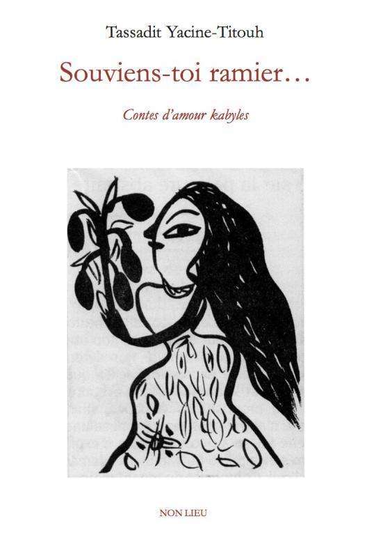 souviens-toi ramier... : contes d'amour kabyles