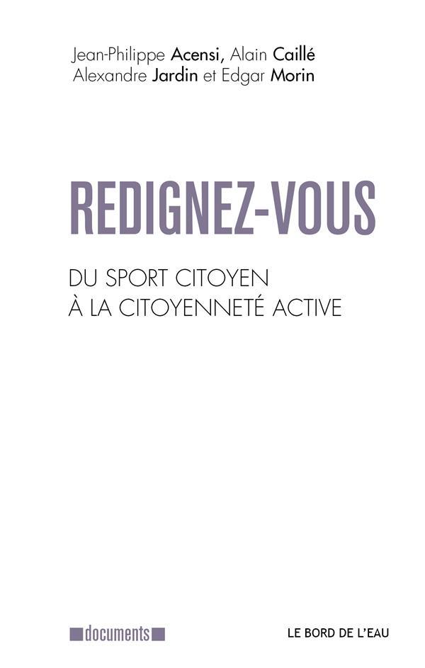 Redignez-vous ; du sport citoyen à la citoyenneté active