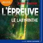 Vente AudioBook : L'Épreuve 1 - Le Labyrinthe  - Dashner James