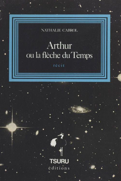 Arthur ou La flèche du temps