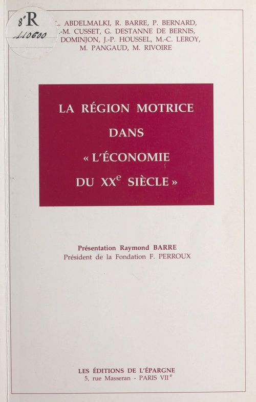 La région motrice dans l'économie du XXe siècle