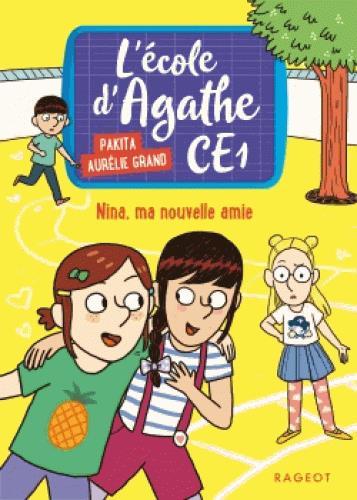 PAKITA  - L'ECOLE D'AGATHE - CE1 T.5  -  NINA, MA NOUVELLE AMIE