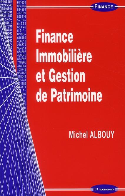 Finance immobilière et gestion de patrimoine