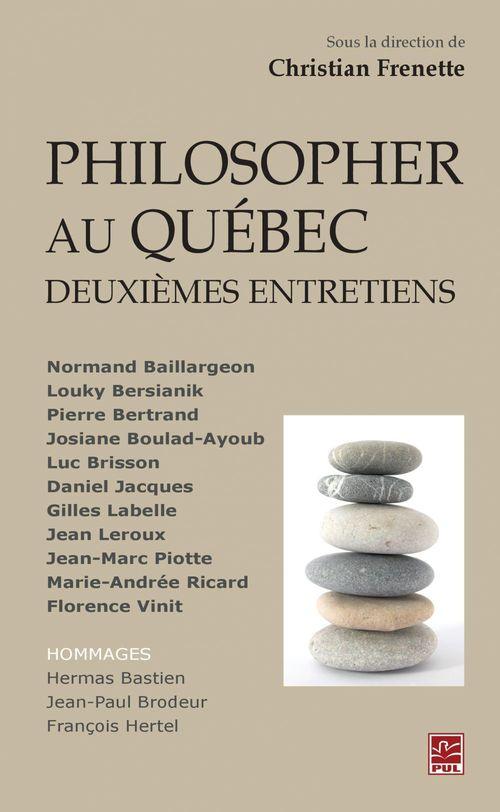 Philosopher au Québec : Deuxièmes entretiens