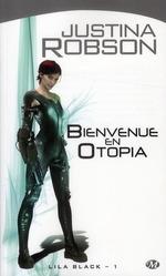 Couverture de Lila black t.1 ; bienvenue en otopia