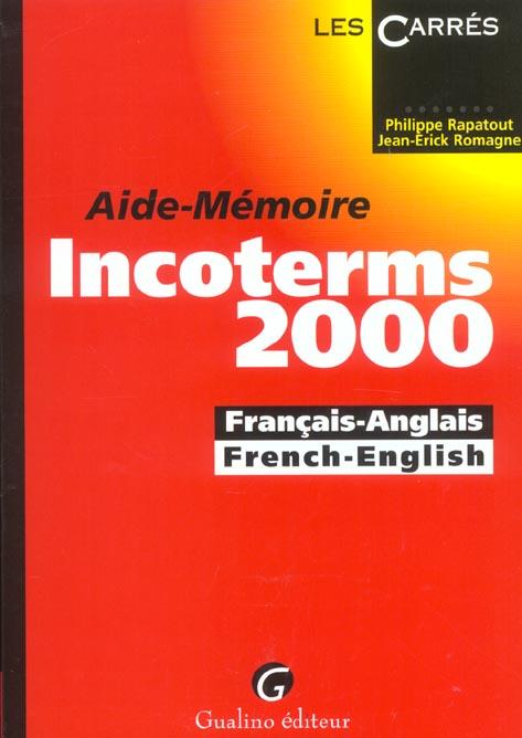 Essentiel des incoterms 2000 (l')