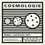 Vente AudioBook : Cosmologie  - Marc Lachièze-Rey