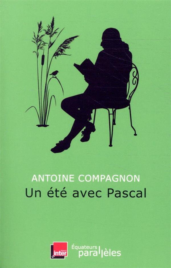 Un été avec ; Pascal